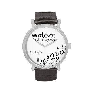 Personalisiert, was auch immer, ich irgendwie spät armbanduhr