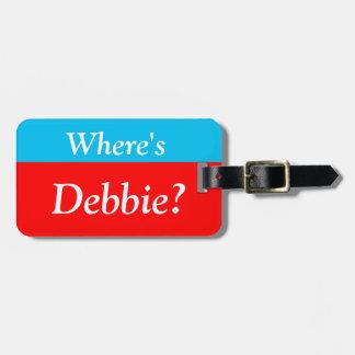 Personalisiert, wo ist (Ihr Name)? Gepäckanhänger