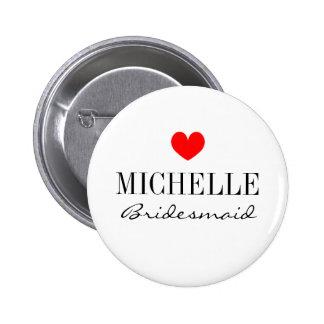 Personalisierte Brautjungfernknöpfe für wedding Runder Button 5,7 Cm