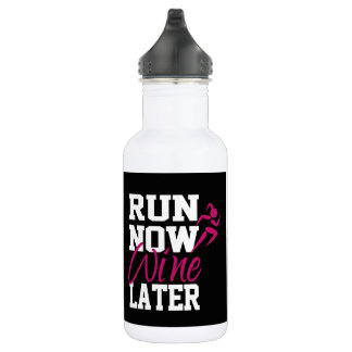 Personalisierter Lauf Wine jetzt später Trinkflasche