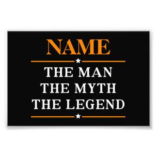 Personalisierter Name der Mann der Mythos die Fotodruck