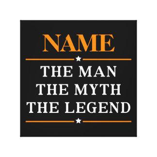 Personalisierter Name der Mann der Mythos die Leinwanddruck