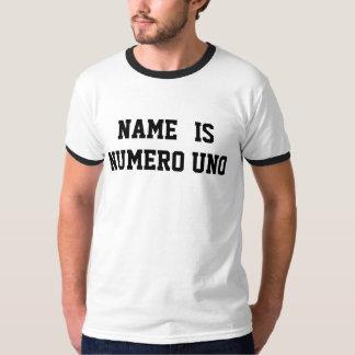 Personalisierter Name ist Numero UNO T-Shirt