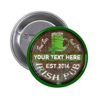 Personalisiertes irisches Pubzeichen Runder Button 5,1 Cm