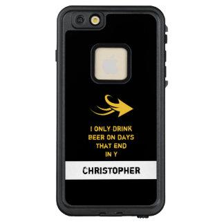 Personalisiertes Namensbierzitatschwarzes und LifeProof FRÄ' iPhone 6/6s Plus Hülle