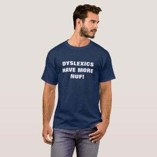 PERSONEN MIT LESESTÖRUNG HABEN MEHR NUF! T-Shirt