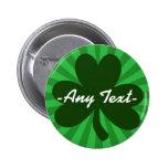 Personifizieren Sie dieses St Patrick Tag Runder Button 5,7 Cm