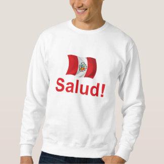 Peru Salud! Sweatshirt