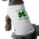 Pet mich, den ich irisch bin haustierkleidung