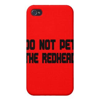 Pet nicht den Redhead iPhone 4/4S Cover