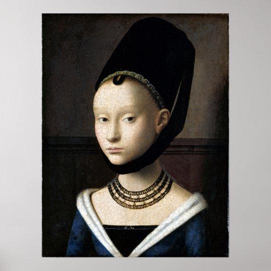 Petrus Christus-Porträt einer jungen Frau Poster
