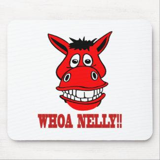Pferd sagt Whoa Nelly Mousepad
