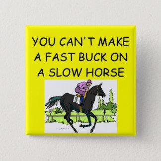 Pferderennenwitz Quadratischer Button 5,1 Cm