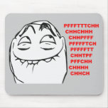 PFFTCH lachendes Raserei-Gesichts-Comic Meme Mousepads