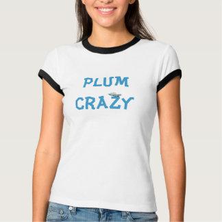 Pflaume verrückt T-Shirt