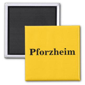 Pforzheim  Magnet Schild Gold Gleb Quadratischer Magnet
