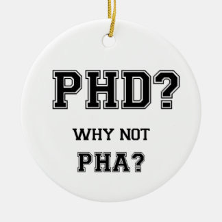 PhD? Warum nicht PhA? Hohe Erwartungen Keramik Ornament