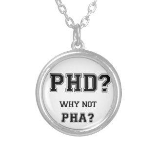 PhD? Warum nicht PhA? PhD-Abschlussgeschenk Versilberte Kette