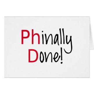 Phinally getan, PhD-Absolvent, Abschlussgeschenk Karte