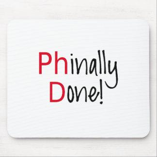 Phinally getan, PhD-Absolvent, Abschlussgeschenk Mousepad