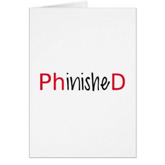 Phinished, Wortkunst, Textentwurf für PhD Grußkarte