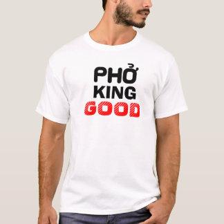 Pho König Good T-Shirt