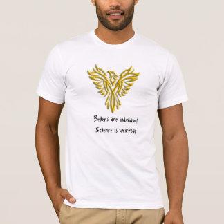 Phoenix, einzelner Glaube, universelle T-Shirt