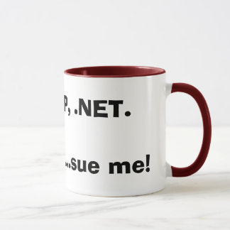 PHP, Asp, .NET.Im ein Aussenseiter… klagen mich! Tasse