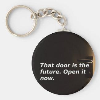 Phrasen: Diese Tür ist die Zukunft. Öffnen Sie sie Schlüsselanhänger