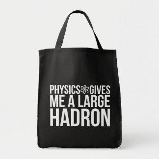 Physik gibt mir einen großen Hadron Tragetasche