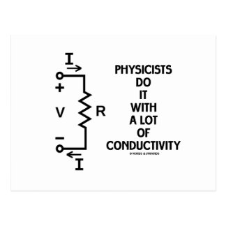 Physiker tun es mit vieler Leitfähigkeit Postkarten