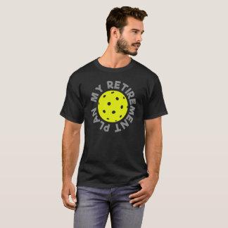 Pickleball - mein Ruhestandsplan T-Shirt