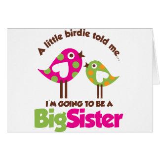 Piepmatz, der geht, eine große Schwester zu sein Karte