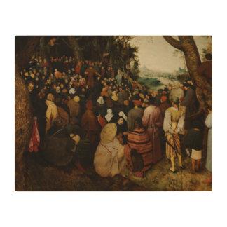 Pieter Bruegel das Älteste - die Predigt von Holzleinwand
