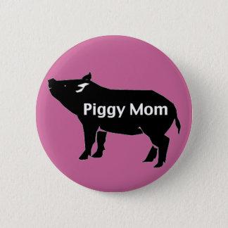 Piggy Mamma Runder Button 5,7 Cm