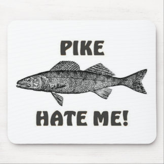 Pike hassen mich mousepad