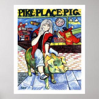 Pike-Platz-Schwein Plakate