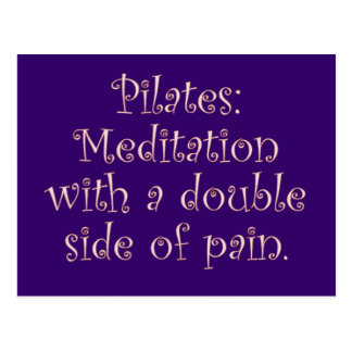 Pilates ist gerade Meditation mit vielen Schmerz Postkarte