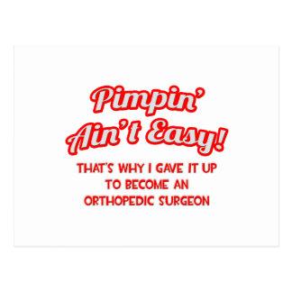 Pimpin ist nicht. einfach. Orthopädischer Chirurg Postkarte