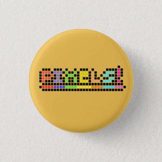 Pixel! Runder Button 3,2 Cm