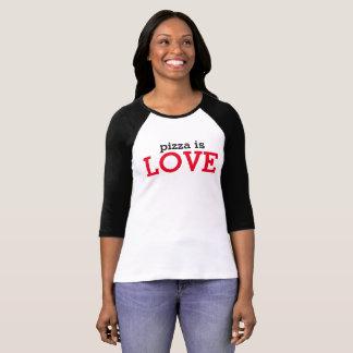 Pizza ist Liebe-Shirt T-Shirt