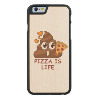 Pizza kacken das Leben Carved® iPhone 6 Hülle Ahorn
