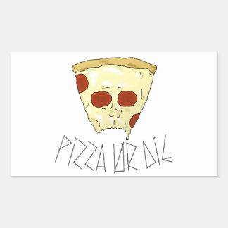 Pizza oder die rechteckiger aufkleber