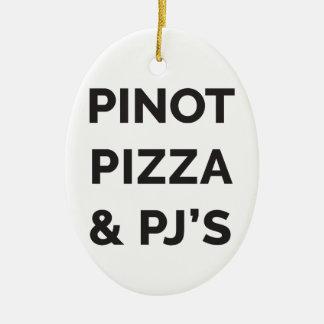 Pizza, Pinot und lustiger Wein-Druck PJS Keramik Ornament