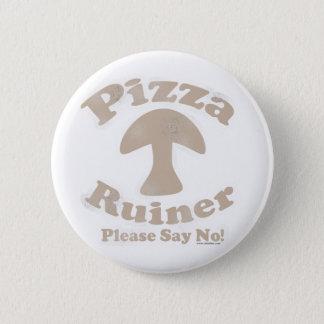 Pizza Ruiner Runder Button 5,7 Cm