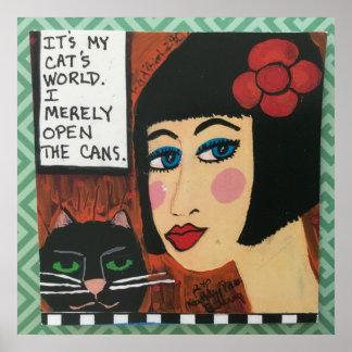 Plakat - es ist meine Katzenwelt. Ich öffne