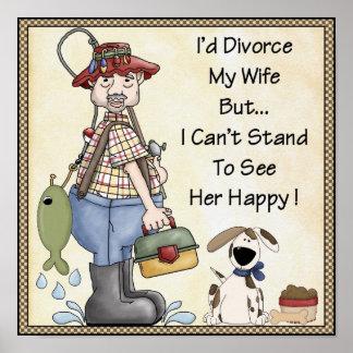 Plakat-ICh würde scheiden meine Ehefrau….Witz, lus Poster