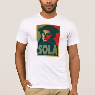 "Plakat Martins Luther ""Sola"" T-Shirt"