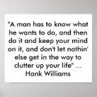 """Plakat mit Zitat von Hank Williams """"ein Mann hat t"""