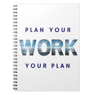 Planen Sie Ihre Arbeit, bearbeiten Sie Ihren Plan Spiral Notizblock